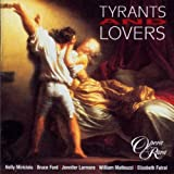 echange, troc  - Tyrants And Lovers - Oeuvres De Donizetti, Rossini, Mayr, Auber, Balfe...