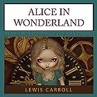 Alice in Wonderland Hörbuch von Lewis Carroll Gesprochen von: B.J. Harrison