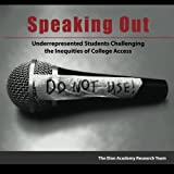 img - for Speaking Out: Underrepresented Students Challenging the Inequities of College Access book / textbook / text book