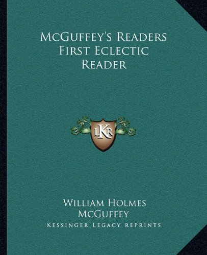 McGuffey's Readers First Eclectic Reader