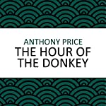 The Hour of the Donkey | Anthony Price