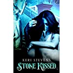 Stone Kissed   Keri Stevens