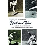 Black and Blue: The Golden Arm, the Robinson Boys, and the 1966 World Series That Stunned America ~ Tom Adelman