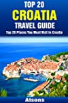 Top 20 Places to Visit in Croatia - T...