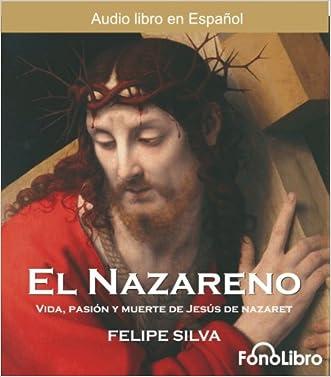 El Nazareno / Jesus of Nazareth (Audio libro / audiolibros) (Spanish Edition)