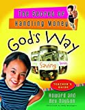 The Secret of Handling Money God's Way Teacher's Guide (0802431534) by Dayton, Howard