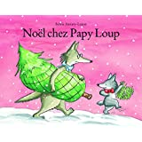 Noël chez Papy Loup