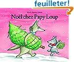 No�l chez Papy Loup