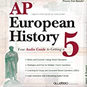 AP European History 2009: Your Audio Guide to Getting a 5 | [PrepLogic]