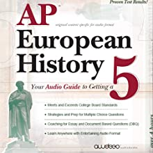 AP European History 2009: Your Audio Guide to Getting a 5 (       UNABRIDGED) by  PrepLogic