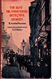 The Best Dr. Thorndyke Detective Stories (Dover Edition) (0486203883) by R. Austin Freeman