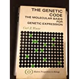 The Genetic Code the Molecular basis for Genetic Expression. Modern Perspectives in Biology