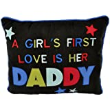 A Girls First Love Is Her Daddy Cushion