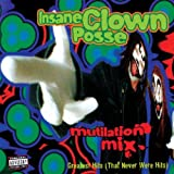 Insane Clown Posse Mutilation Mix