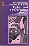 img - for Opium and Other Stories (Writers from the Other Europe) book / textbook / text book