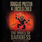 The Wheel of Darkness | Douglas Preston, Lincoln Child