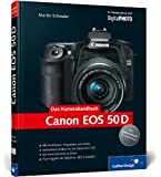 Canon EOS 50D. Das Kamerahandbuch (Galileo Design)