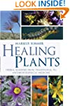 Healing Plants: Herbal Remedies from...