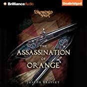The Assassination of Orange: A Foreworld SideQuest | [Joseph Brassey]
