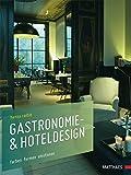 Gastronomie- & Hoteldesign: Farben Formen Emotionen