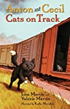 img - for Anton and Cecil, Book 2: Cats on Track book / textbook / text book