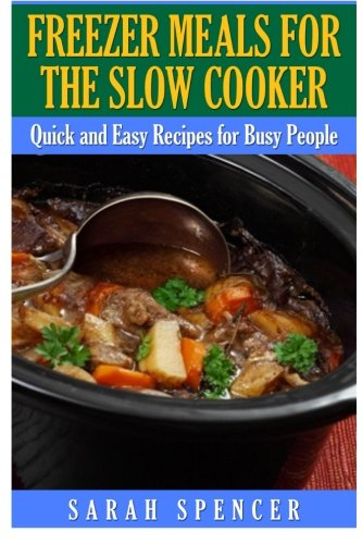 Freezer Meals for the Slow Cooker (Freezer Cooking compare prices)