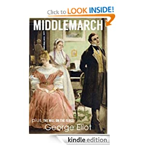 http://www.amazon.com/MIDDLEMARCH-illustrated-complete-unabridged-Floss-ebook/dp/B00FKJJ0ZW/ref=sr_1_4?ie=UTF8&qid=1391901710&sr=8-4&keywords=middlemarch