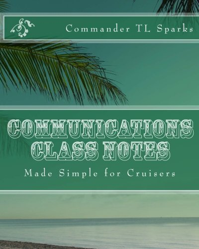 communications-class-notes-made-simple-for-cruisers