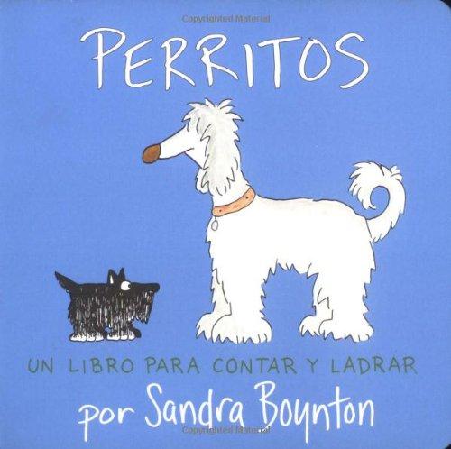 Perritos / Puppies: Un libro para contar y ladrar / A Counting and Barking Book