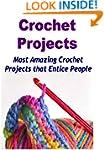 Crochet:  Crochet Projects:  Most Ama...
