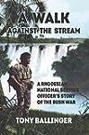 A Walk Against The Stream: A Rhodesia...