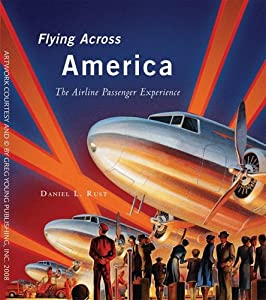 "Cover of ""Flying Across America: The Airl..."