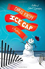 Ice Cap: A Mystery (Jackie Swaitkowski Mysteries)