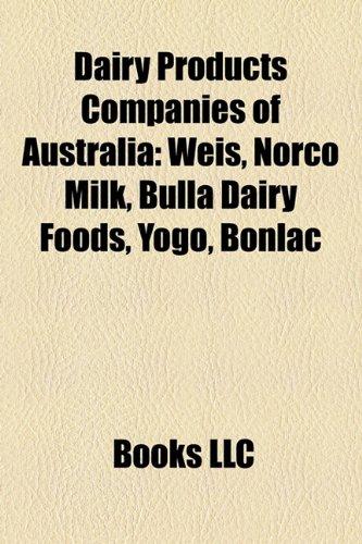 dairy-products-companies-of-australia-weis-norco-milk-bulla-dairy-foods-yogo-bonlac