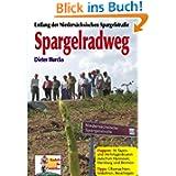 Spargelradweg: Entlang der Niedersächsischen Spargelstraße