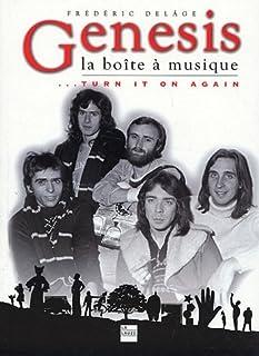 Genesis, la boîte à musique... : turn it on again, Delâge, Frédéric