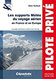 Les supports Météo du voyage aérien en France et en Europe...