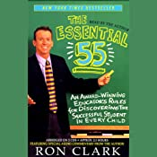 The Essential 55: An Award-Winning Educator's Rules for Discovering the Successful Student in Every Child | [Ron Clark]