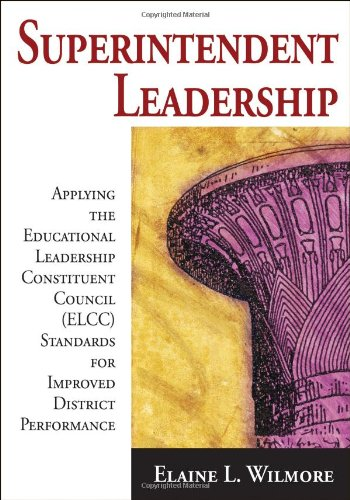 Superintendent Leadership: Applying the Educational...