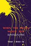 img - for When the Moon Waxes Red: Representation, Gender and Cultural Politics book / textbook / text book