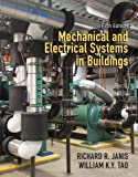 img - for Mechanical and Electrical Systems in Buildings (5th Edition) by Richard R. Janis (2013-07-21) book / textbook / text book