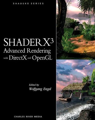 ShaderX3: Advanced Rendering with DirectX and OpenGL (Charles River Media Graphics)