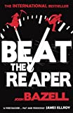 Beat The Reaper Josh Bazell