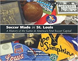 Soccer Made in St. Louis
