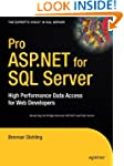 Pro ASP.NET for SQL Server: High Perf...
