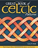 img - for Great Book of Celtic Patterns: The Ultimate Design Sourcebook for Artists and Crafters book / textbook / text book