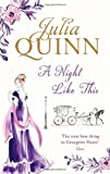 Julia Quinn A Night Like This: Number 2 in series (Smythe-Smith Quartet)