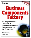 img - for Business Component Factory : A Comprehensive Overview of Component-Based Development for the Enterprise by Peter Herzum (1999-12-20) book / textbook / text book