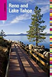 Insiders Guide® to Reno and Lake Tahoe (Insiders Guide Series)