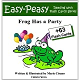 Frog Has a Party (Easy-Peasy Reading & Flash Card Series Book 4) ~ Marie Cirano